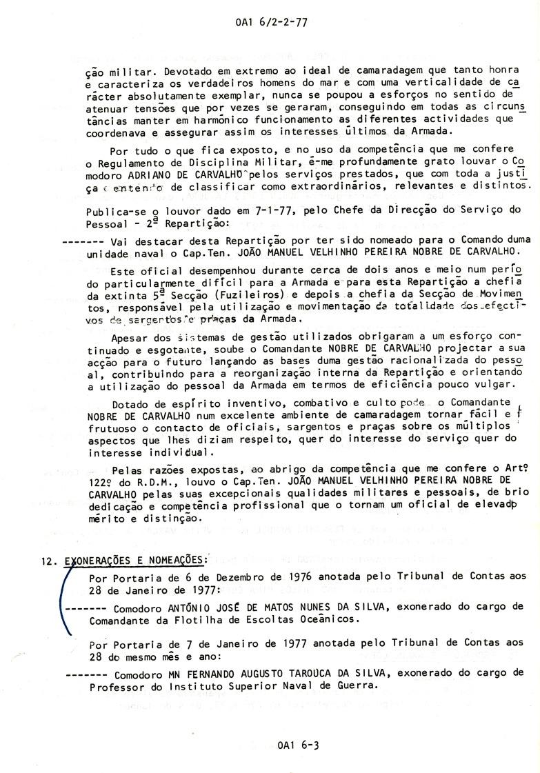 00793 976-12-06 exonerado do cargo de Comandante da Flotilha de Escoltas Oceânicos por Portaria de 6-12-76 -OA1 6 de 2-2-77