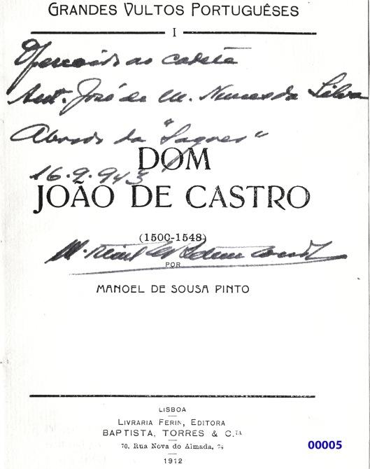 00008 943-09-16 oferta do livro DOM JOÃO DE CASTRO pelo ministro Ortins de Betencourt