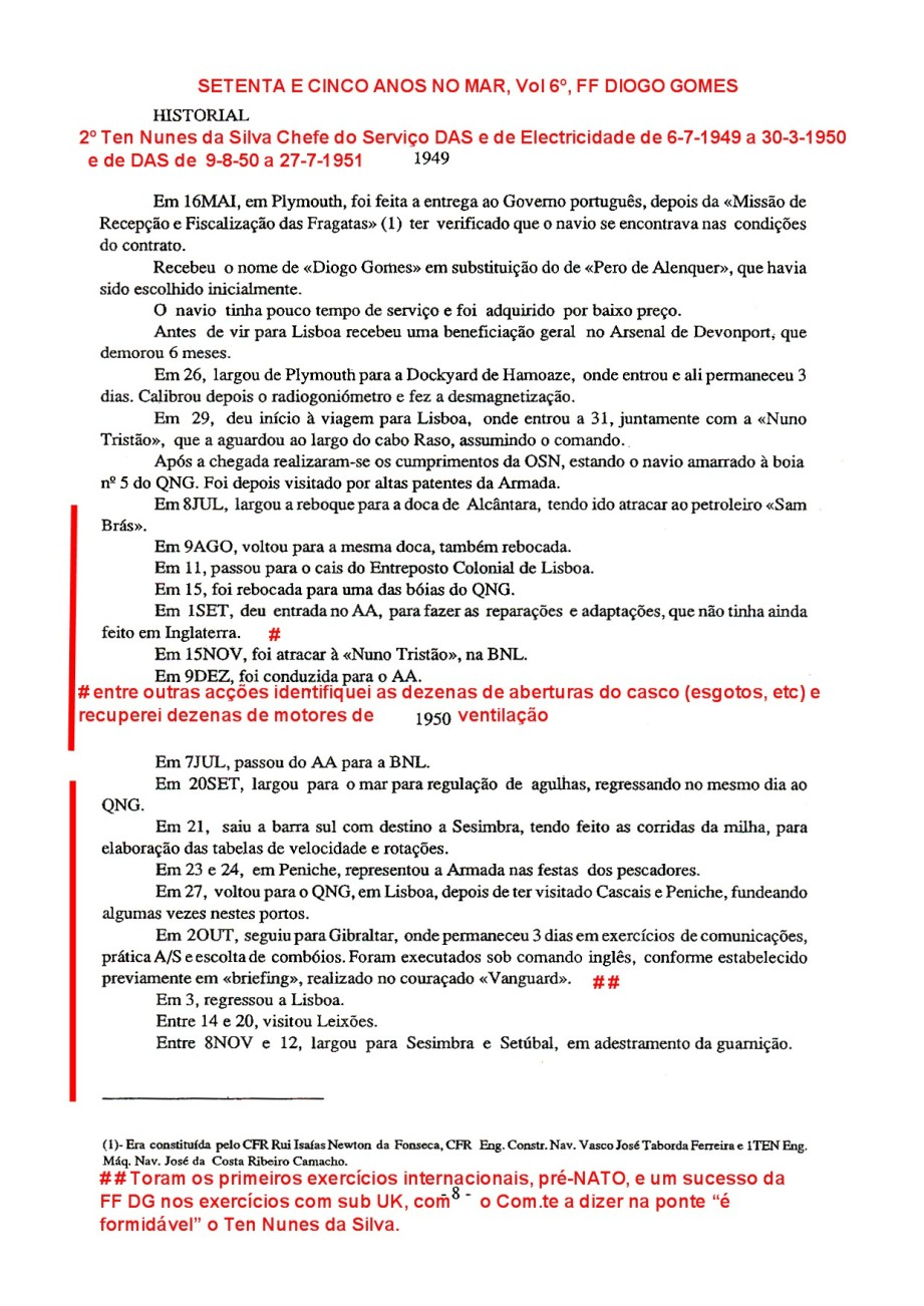 00175 Movimentos da FF DIOGO GOMES durante embarque do 2º ten Nunes da Silva -Setenta e Cinco Anos no Mar, Vol 6º