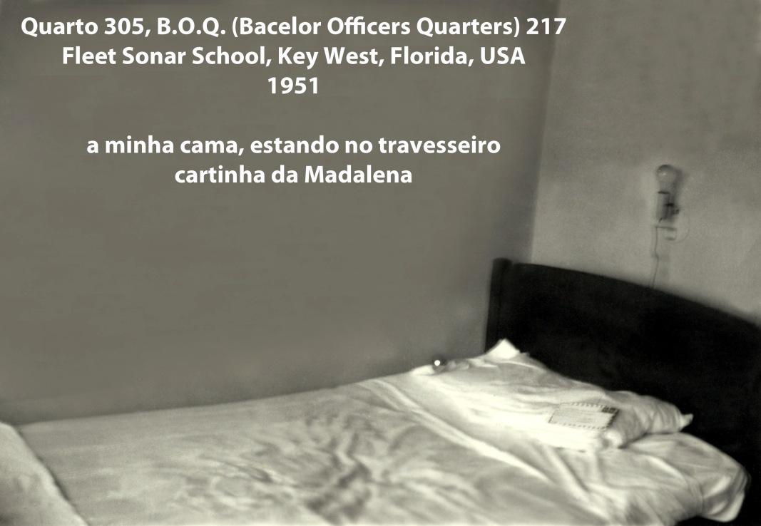 00225 951 minha cama do quarto 305 do BOQ 217 na Fleet Sonar School - carta da Madalena no travesseiro