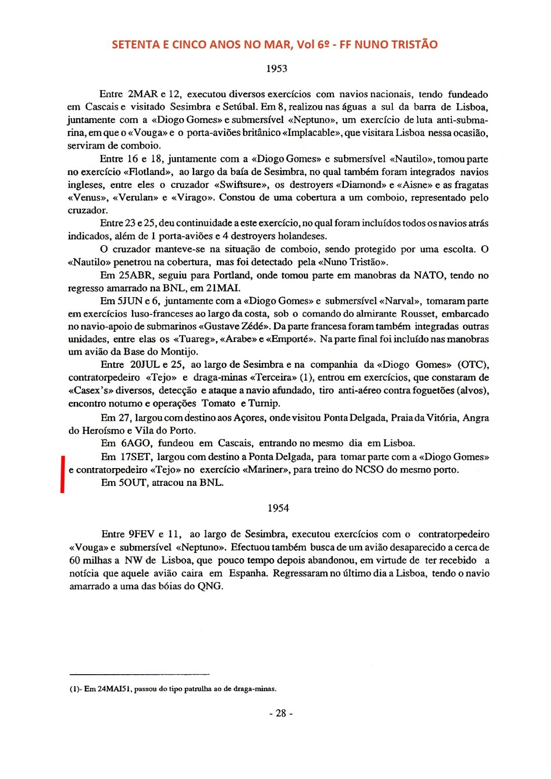 00266 em diligência na FF Nuno Tristão para exercícios nos Açores-Setenta e Cinco Anos no Mar