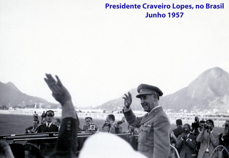 00328 957-06 Presidente Craveiro Lopes saudado no Brasil