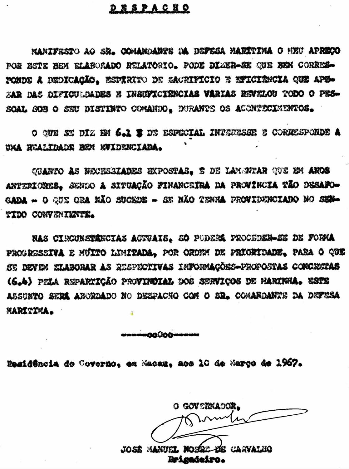 00493 967-03-10 despacho do Governador sobre o meu relatório referente à participação da Marinha durante os acontecimentos