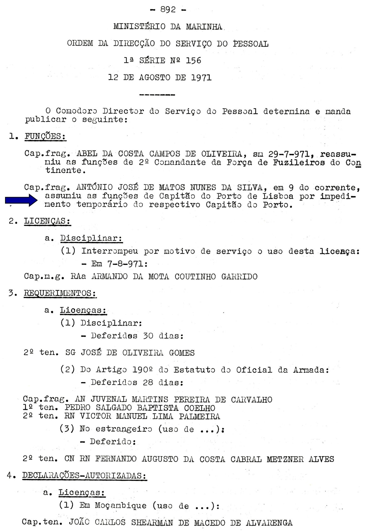 00576 971-08-09 assumi funções de Capitão do Porto de Lisboa no impedimento temporário do Capitão do Porto -ODSP 1ª S 156 de 12-8-71