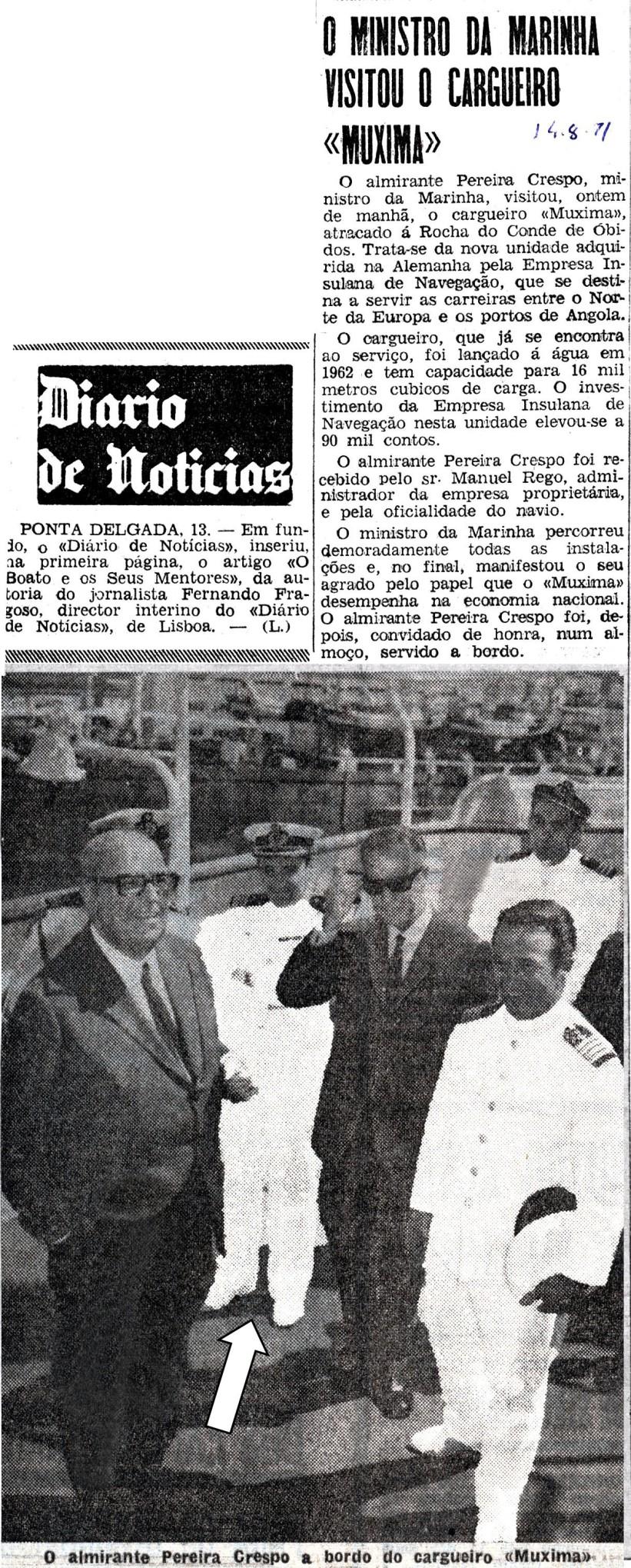00577 971-08-14 nas funções de Capitão do Porto de Lisboa acompanhando Ministro da Marinha a visita ao cargueiro MUXIMA