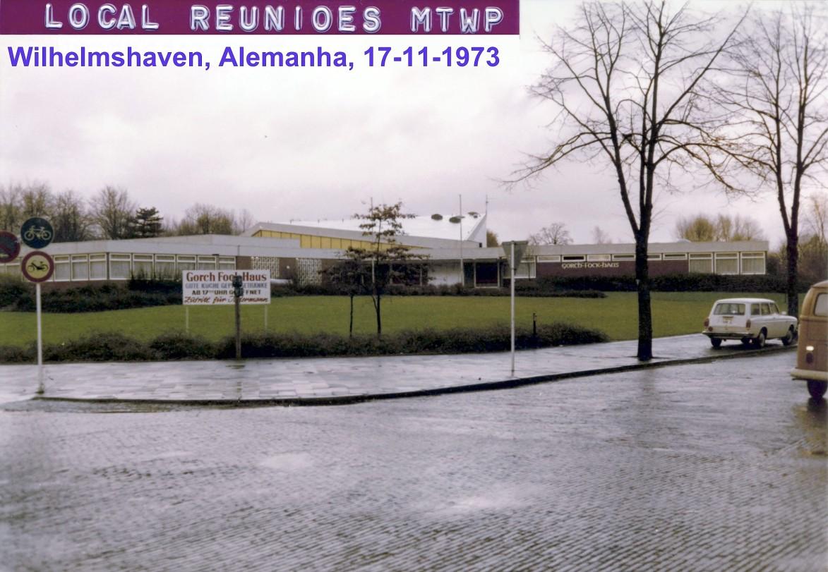 00636 973-11-17 local das reuniões do MTWP em Wilhelmshaven Norte da Alemanha