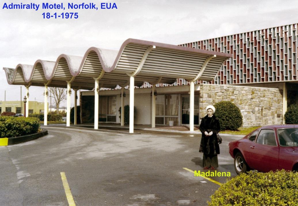 00671 975-01-18 foto do Admiralty Motel em Norfolk EUA onde ficámos alojados Madalena perto