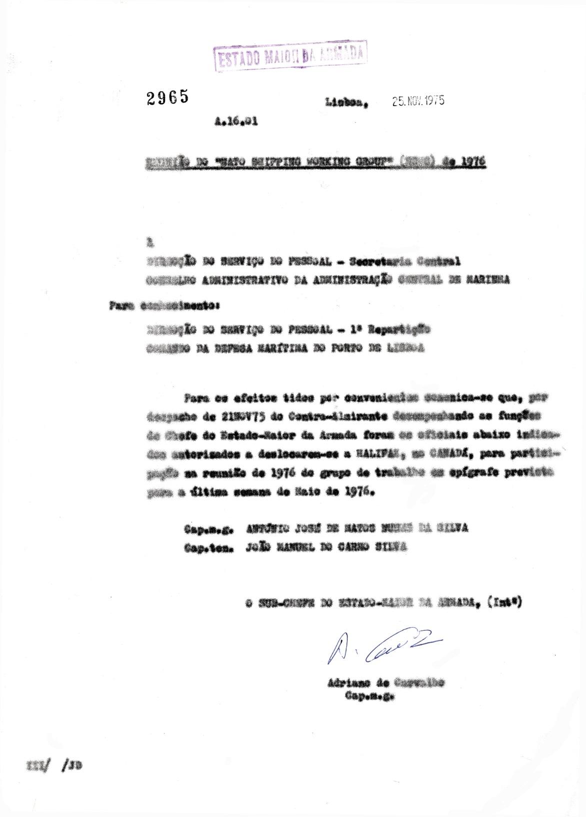 00686 975-11-21 autorizada a deslocação a Halifax Canada para participar no NSWG previsto Maio 1976 -Nota 2965 de 25-11-75 do EMA