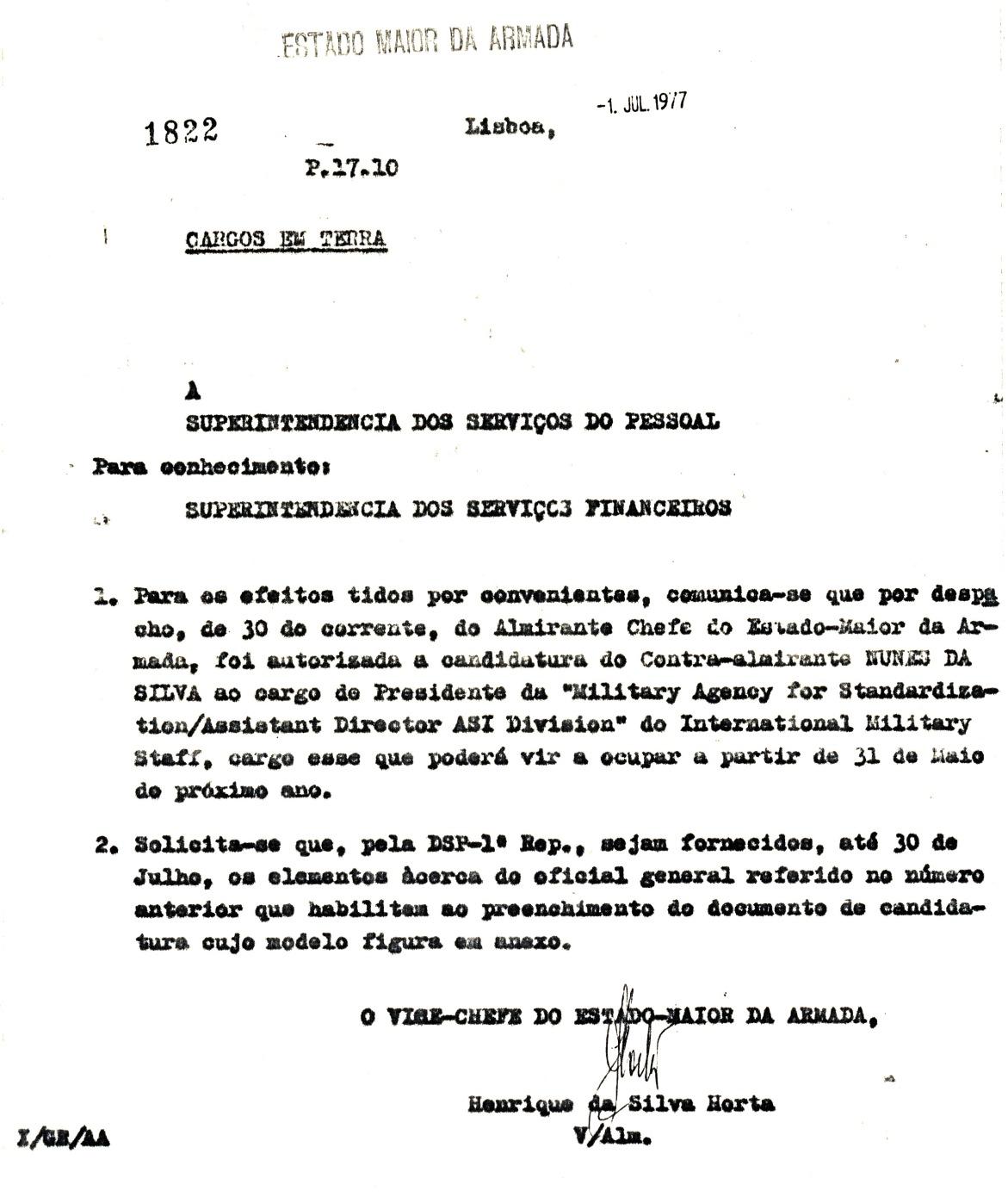 00825 977-07-01 Cargo na NATO - EMA comunica ter CEMA autorizado candidatura do C-Alm Nunes da Silva aos cargos NATO