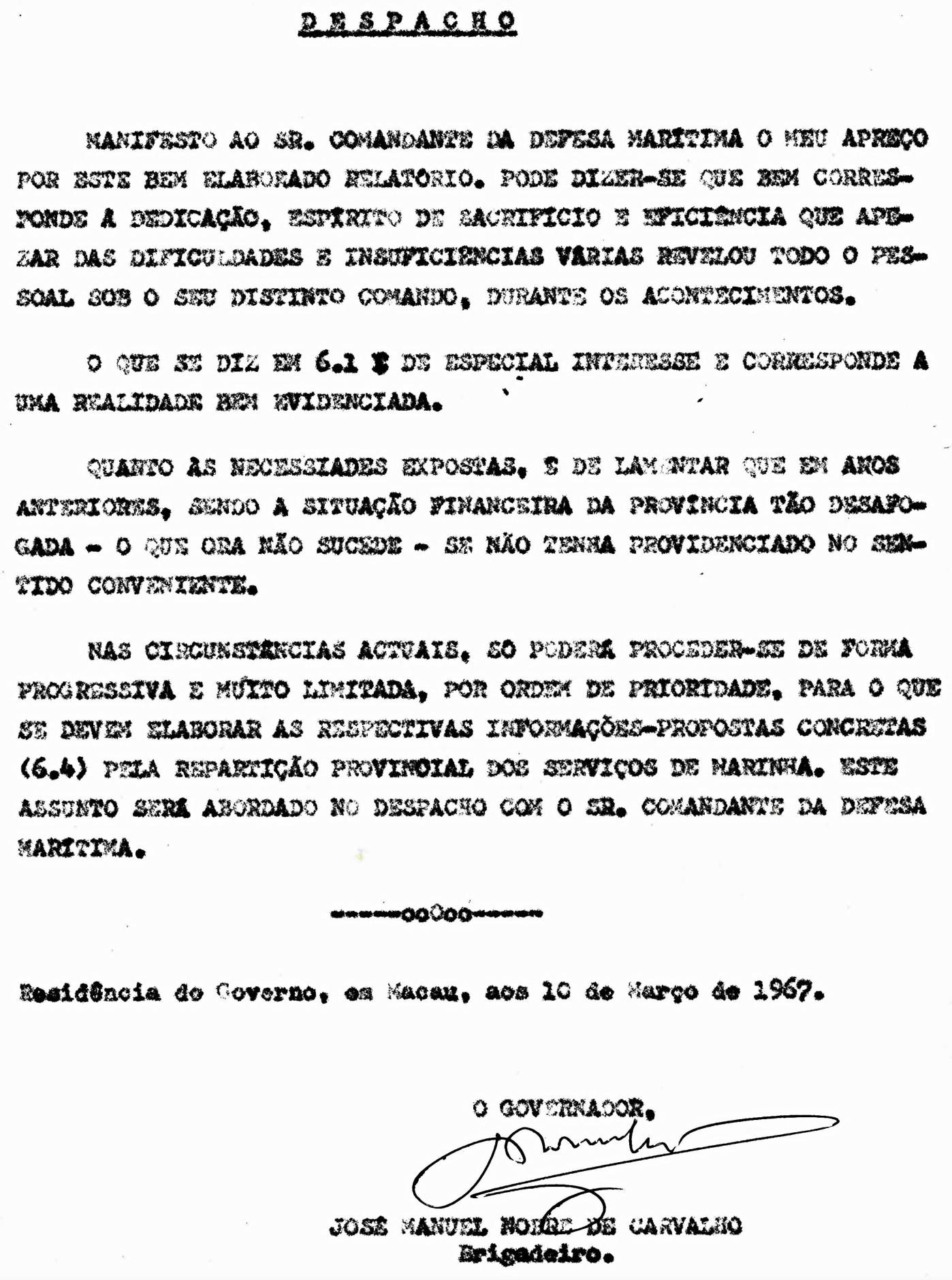 009 67-03-10 despacho do Governador sobre o meu relatório referente à participação da Marinha durante os acontecimentos